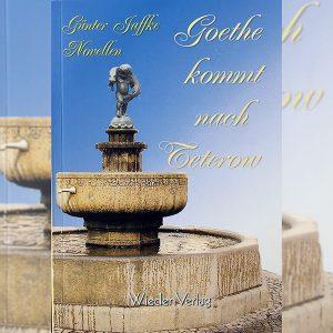 Goethe kommt nach Teterow