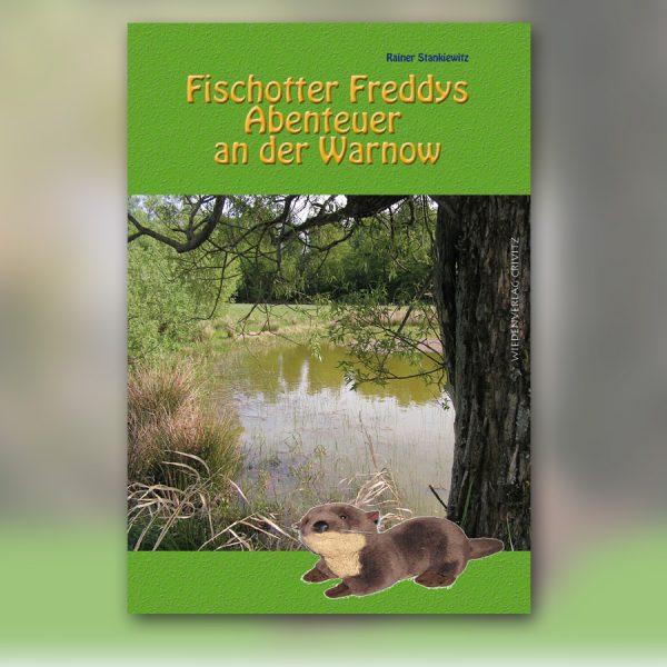 Fischotter Freddys Abenteuer an der Warnow