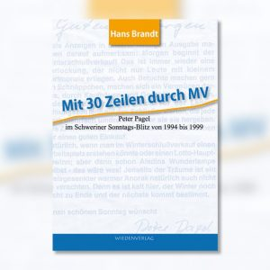 """Titel """"Mit 30 Zeilen durch MV"""""""